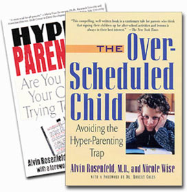 Hyper-Parenting and The Over-Scheduled Child